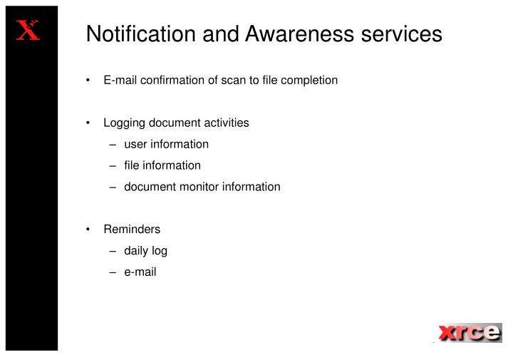 Notification and Awareness services