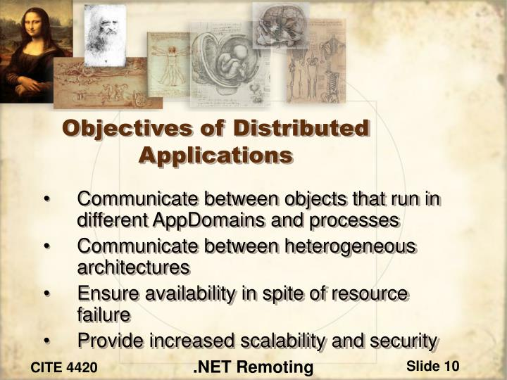 Objectives of Distributed Applications