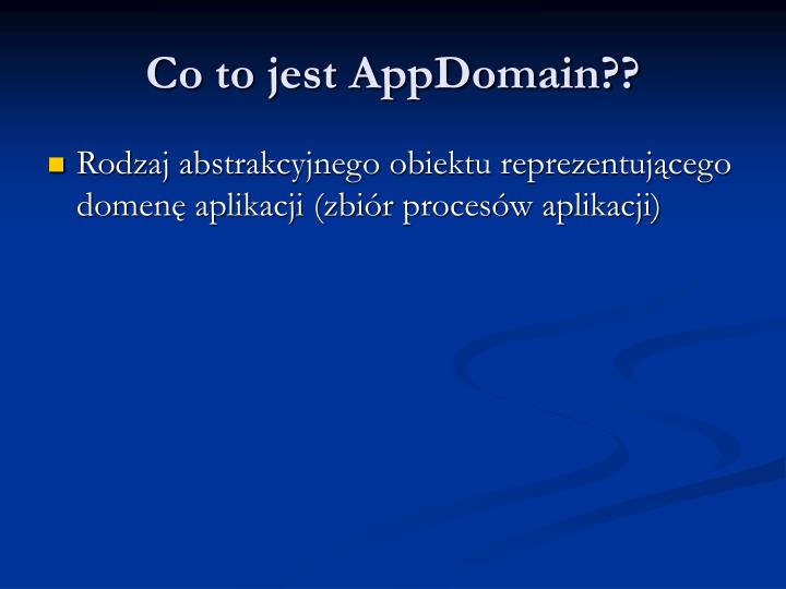 Co to jest AppDomain??