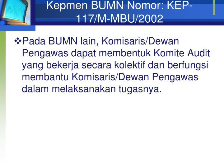 Kepmen BUMN Nomor: KEP-117/M-MBU/2002