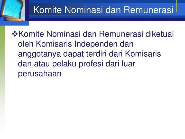 Komite Nominasi dan Remunerasi