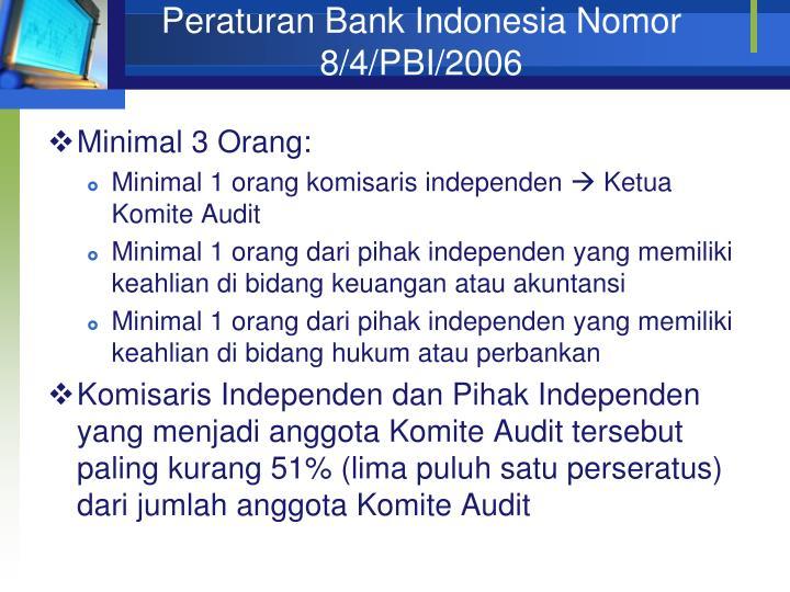 Peraturan Bank Indonesia Nomor 8/4/PBI/2006