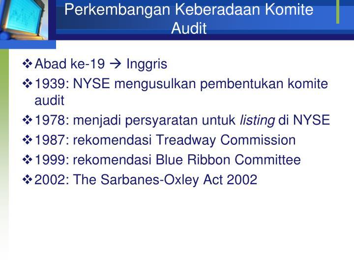 Perkembangan Keberadaan Komite Audit