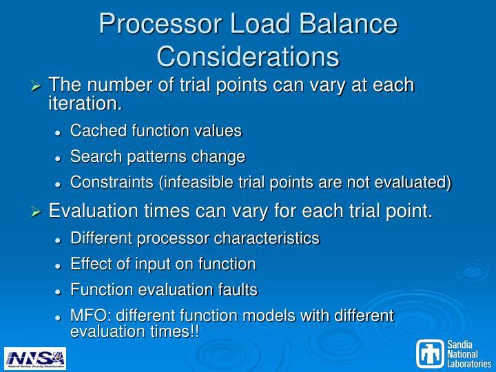 Processor Load Balance Considerations