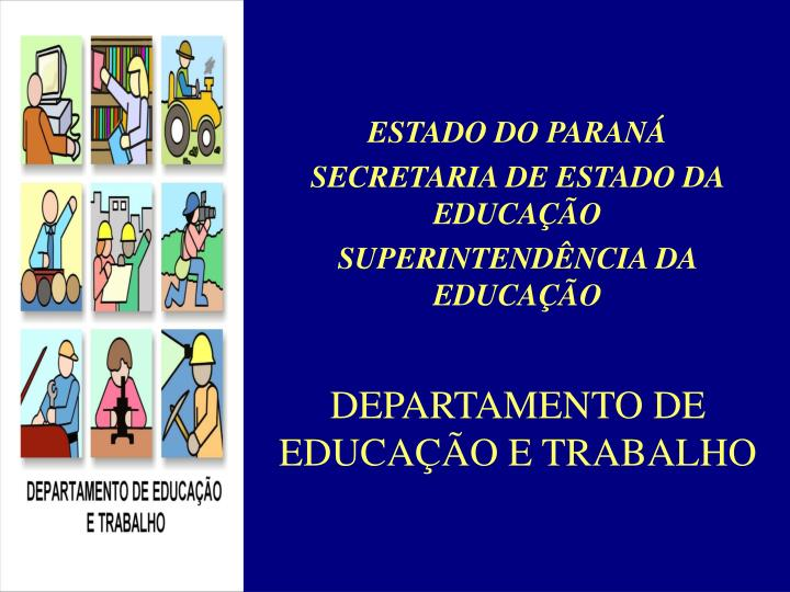 estado do paran secretaria de estado da educa o superintend ncia da educa o