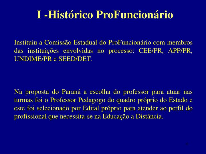 I -Histórico ProFuncionário