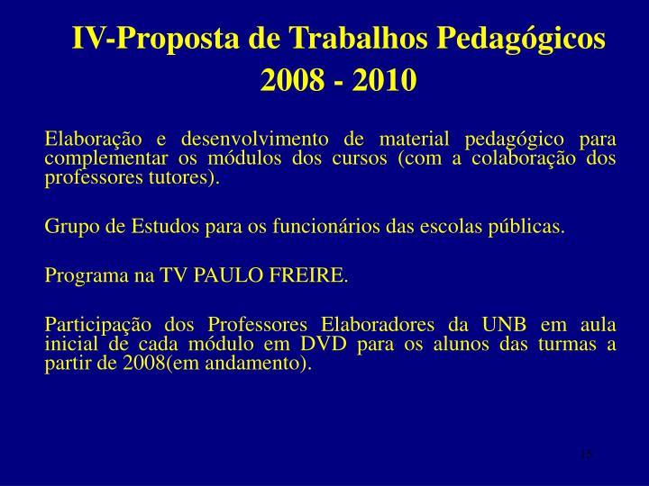 IV-Proposta de Trabalhos Pedagógicos 2008 - 2010