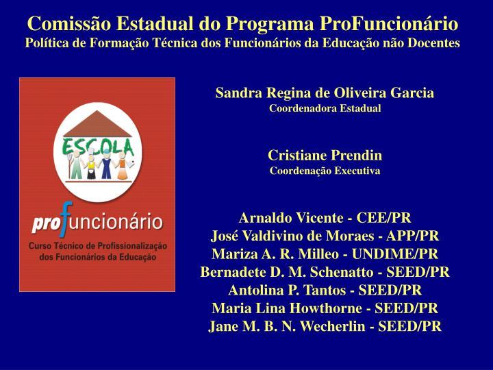 Comissão Estadual do Programa ProFuncionário