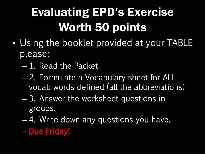 Evaluating EPD's Exercise