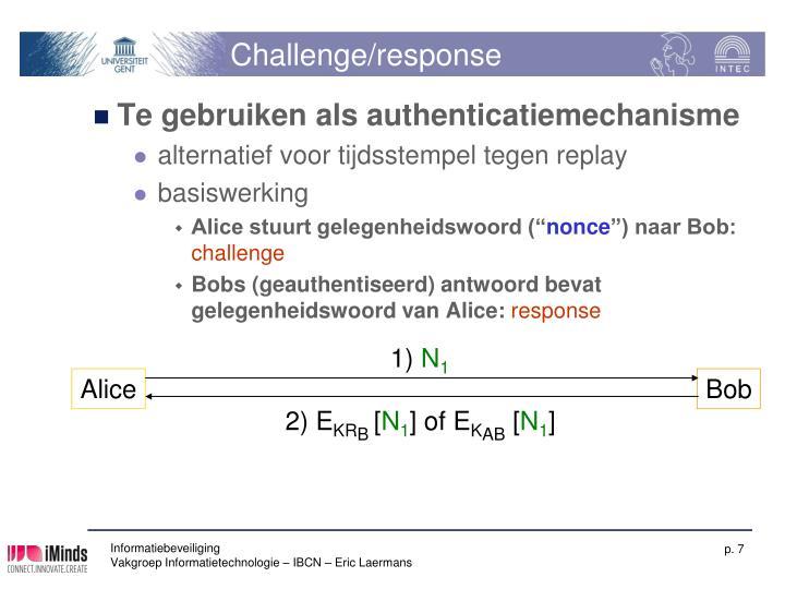 Challenge/response