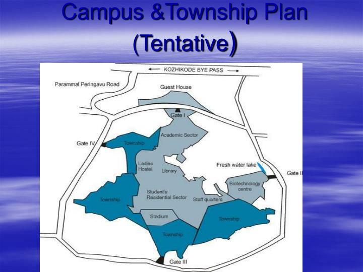 Campus &Township Plan