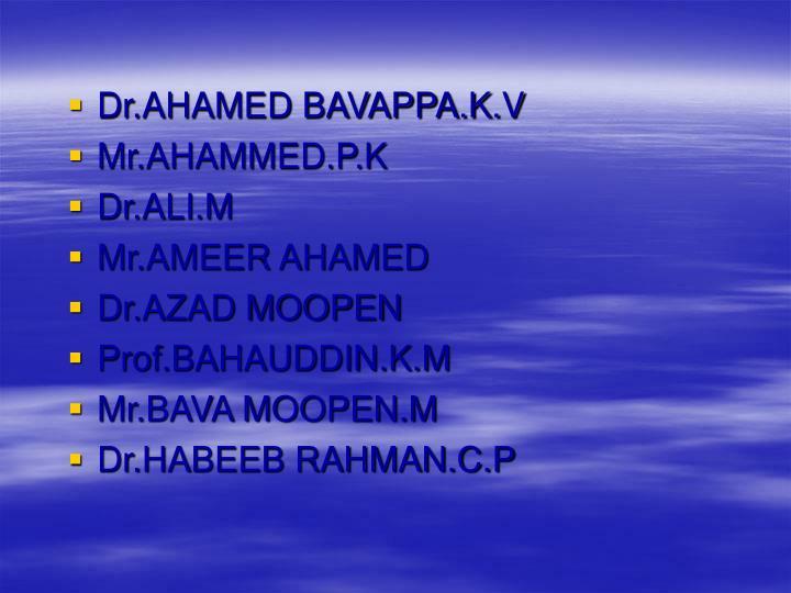 Dr.AHAMED BAVAPPA.K.V