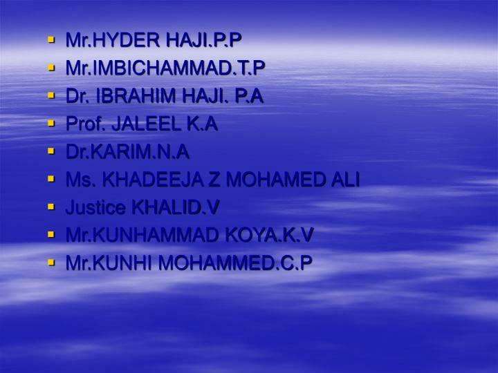 Mr.HYDER HAJI.P.P