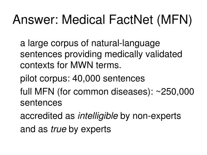 Answer: Medical FactNet (MFN)