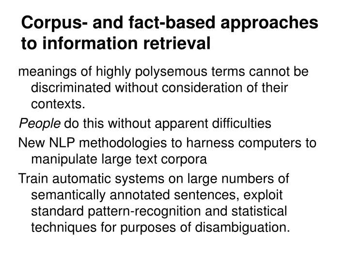 Corpus- and fact-based approaches to information retrieval