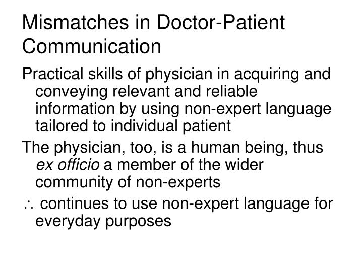 Mismatches in Doctor-Patient Communication