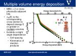 multiple volume energy deposition