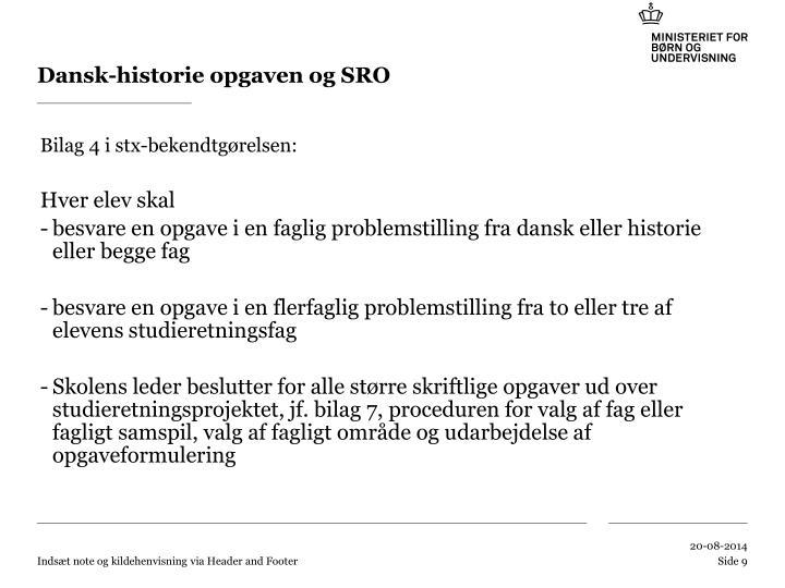 Dansk-historie opgaven og SRO