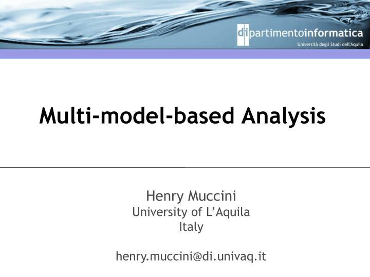 multi model based analysis