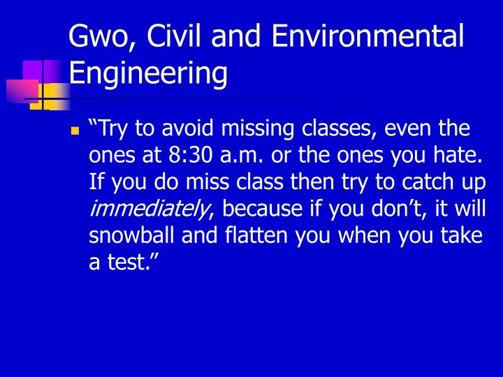Gwo, Civil and Environmental Engineering
