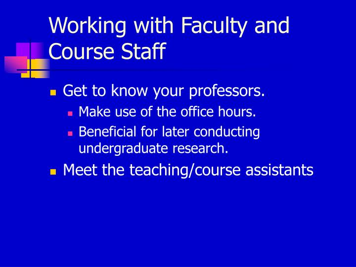 Working with Faculty and Course Staff