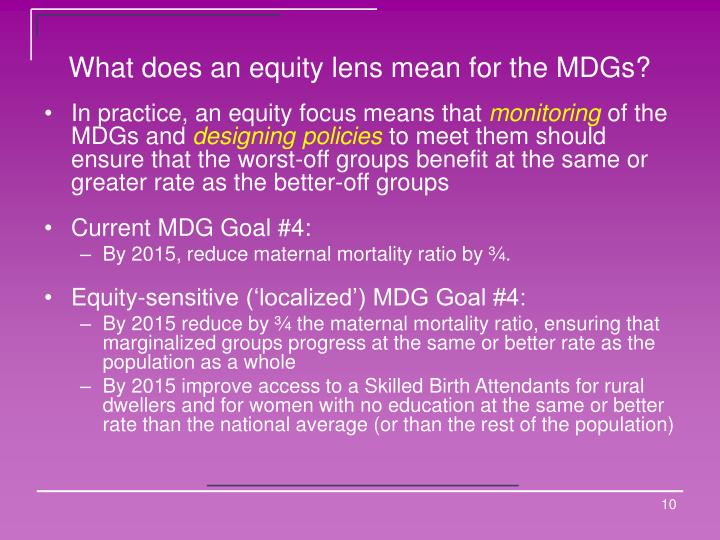 What does an equity lens mean for the MDGs?
