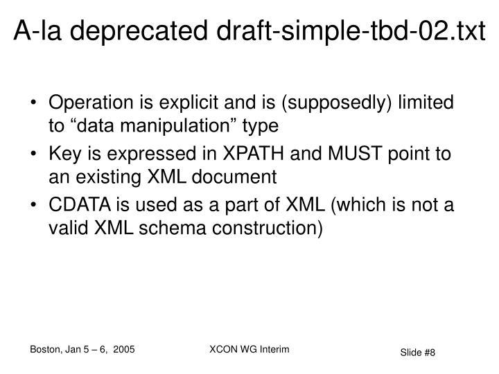A-la deprecated draft-simple-tbd-02.txt