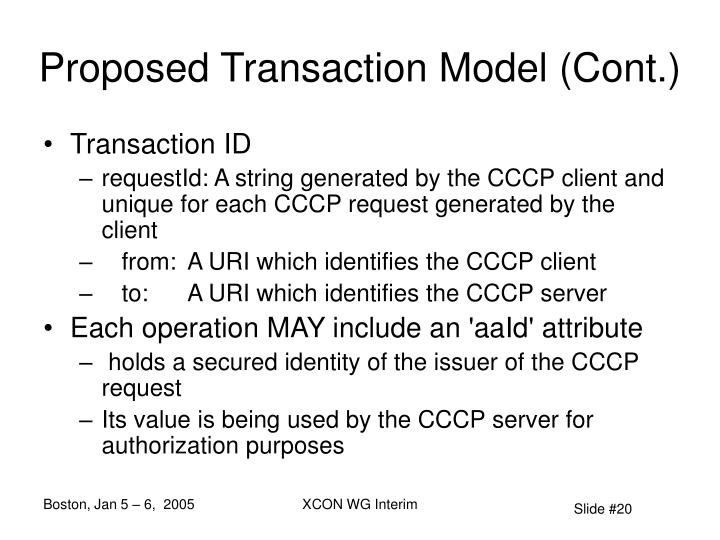 Proposed Transaction Model (Cont.)
