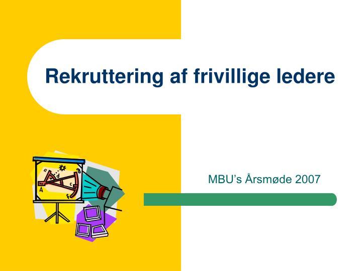 rekruttering af frivillige ledere