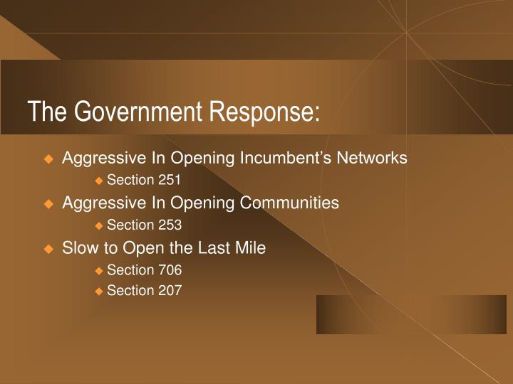 The Government Response: