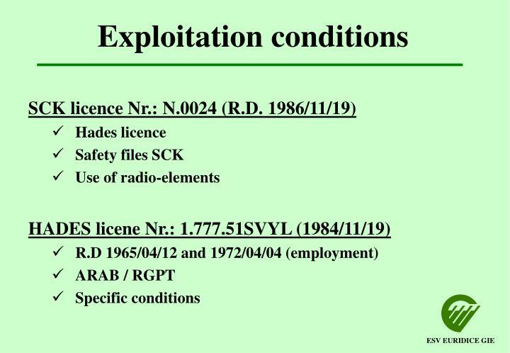 Exploitation conditions
