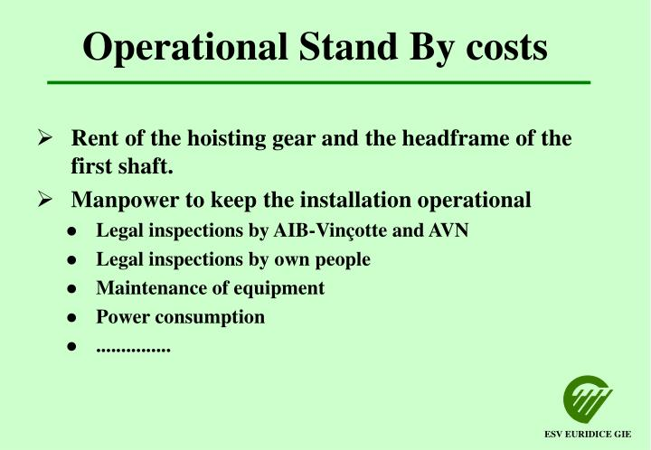 Operational Stand By costs