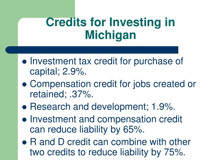 Credits for Investing in Michigan