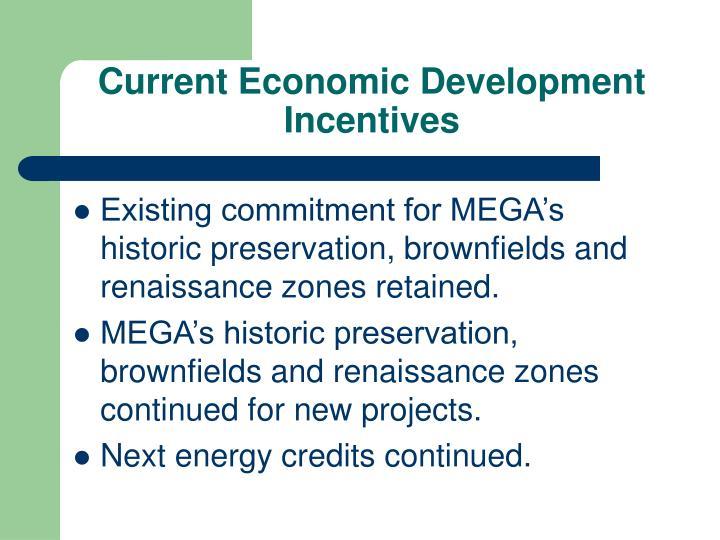 Current Economic Development Incentives
