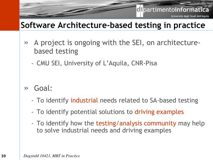 Software Architecture-based testing in practice