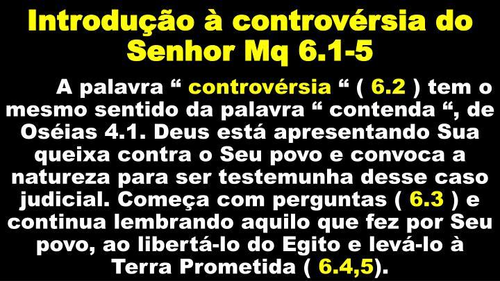 Introdução à controvérsia do Senhor