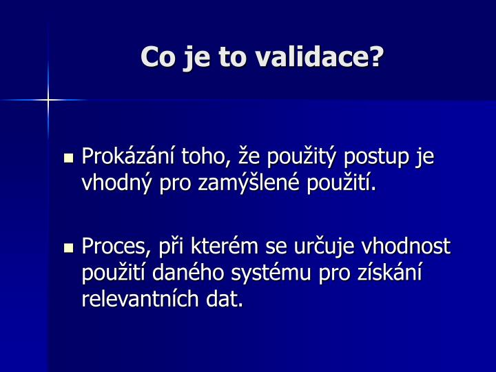 Co je to validace?