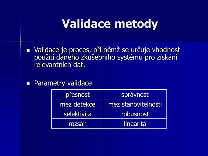Validace metody