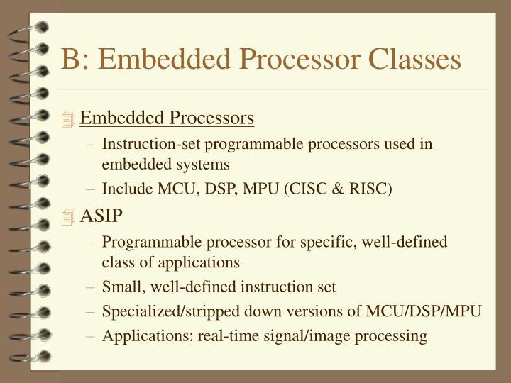 B: Embedded Processor Classes