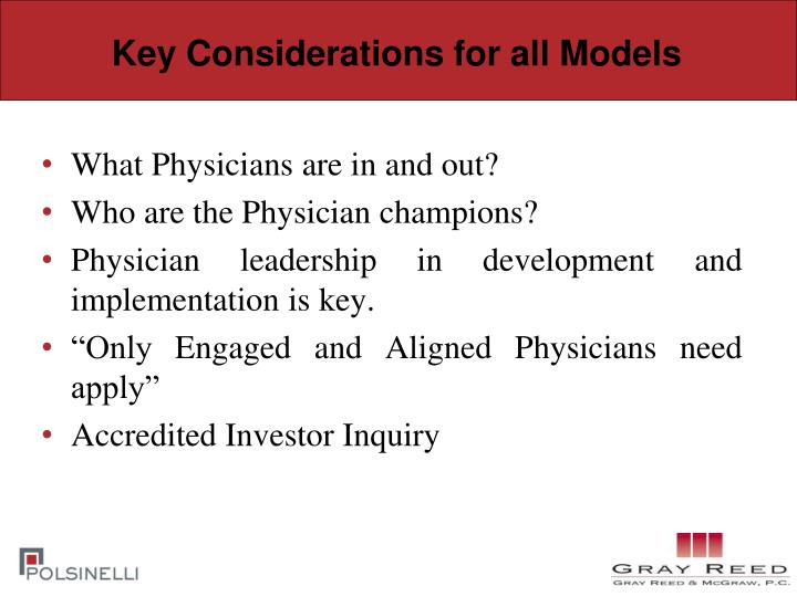Key Considerations for all Models