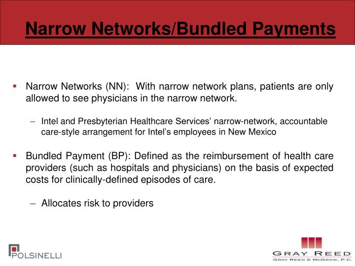 Narrow Networks/Bundled Payments