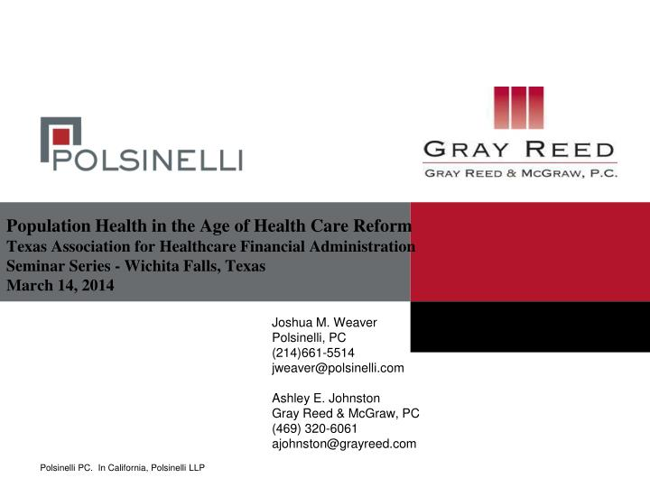 Population Health in the Age of Health Care Reform