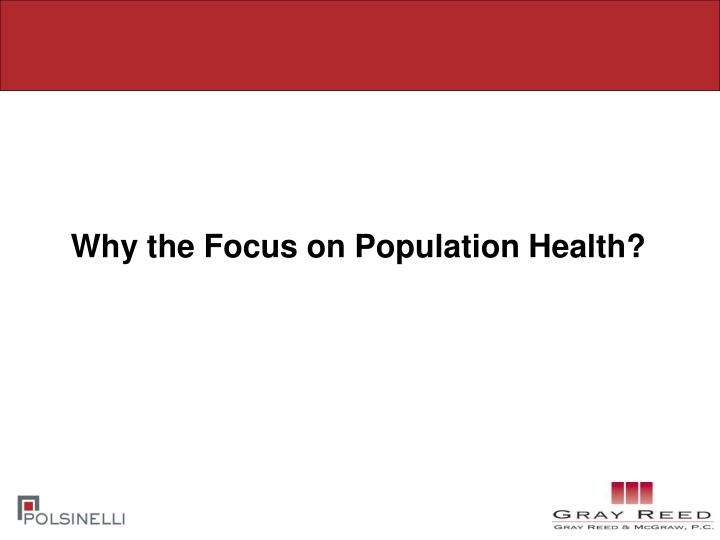 Why the Focus on Population