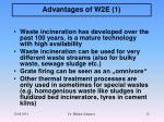 advantages of w2e 1
