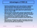 advantages of w2e 2