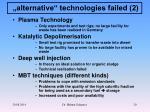 alternative technologies failed 2