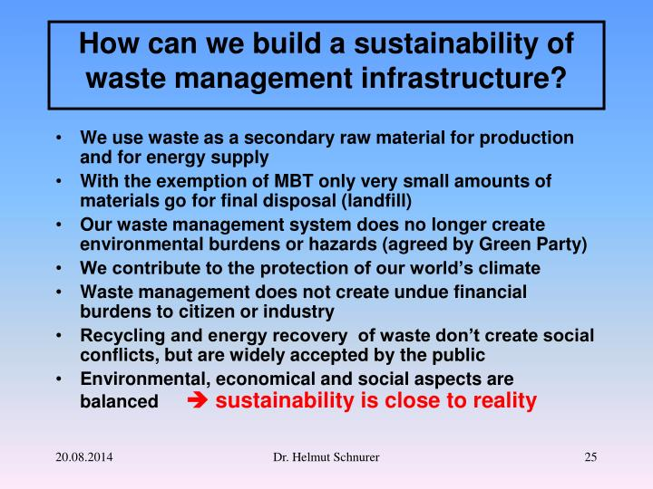 We use waste as a secondary raw material for production and for energy supply