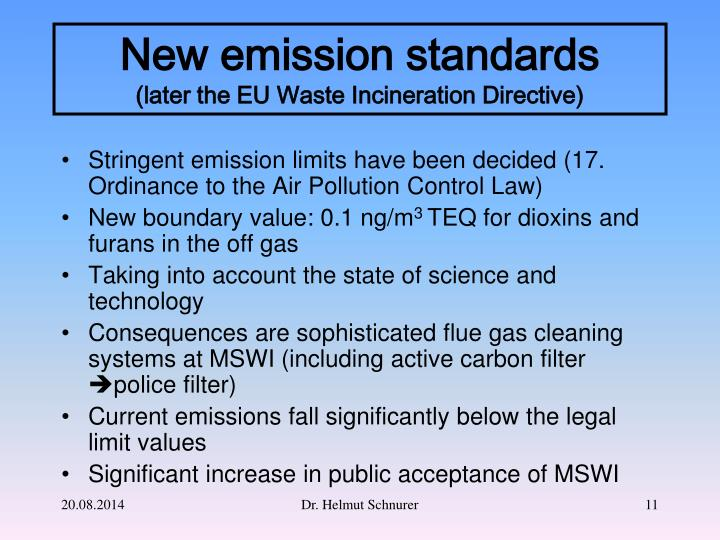 Stringent emission limits have been decided (17. Ordinance to the Air Pollution Control Law)