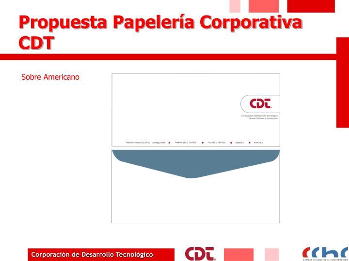 Propuesta Papelería Corporativa CDT
