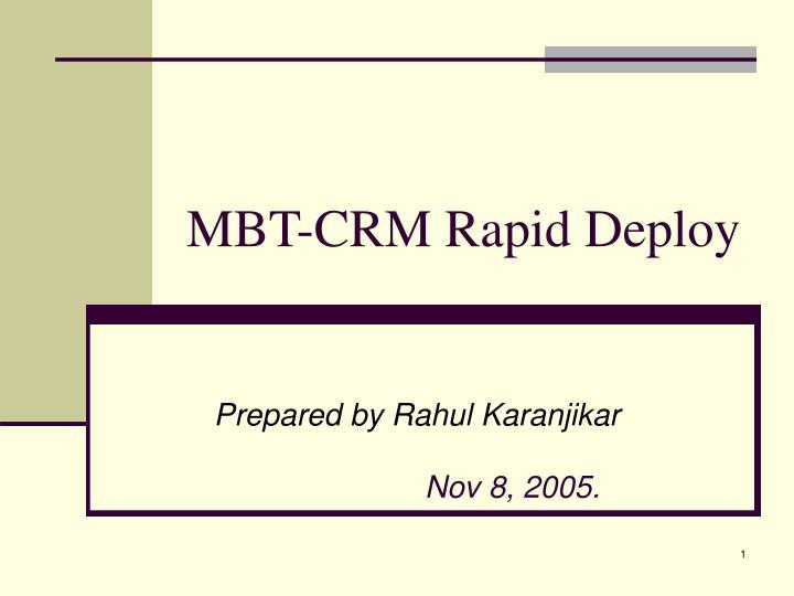 MBT-CRM Rapid Deploy